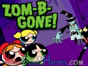 Play The Powerpuff Girls - Zom - B - Gone