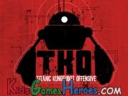 Play TKO - Titanic Kungfubot Offensive